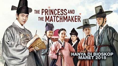 The Princess And The Matchmaker Full Movie (2018)